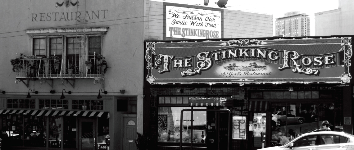 The Stinking Rose Restaurant, North Beach